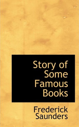 Story of Some Famous Books
