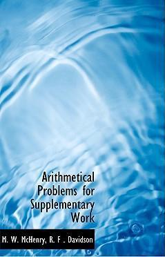 Arithmetical Problems for Supplementary Work