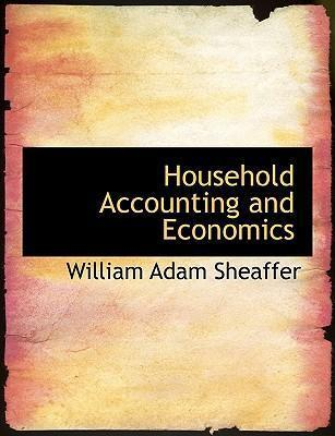 Household Accounting and Economics