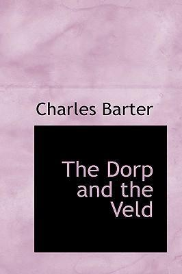 The Dorp and the Veld