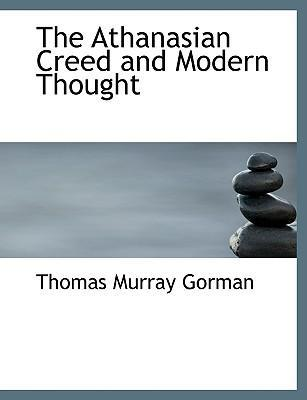 The Athanasian Creed and Modern Thought