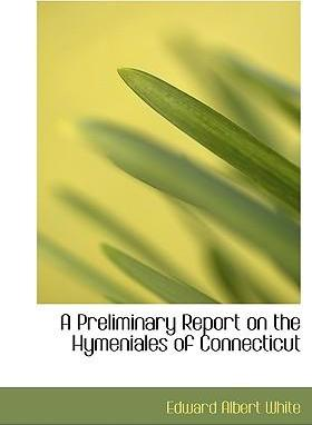 A Preliminary Report on the Hymeniales of Connecticut