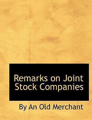 Remarks on Joint Stock Companies