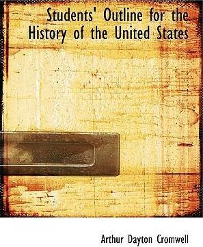 Students' Outline for the History of the United States