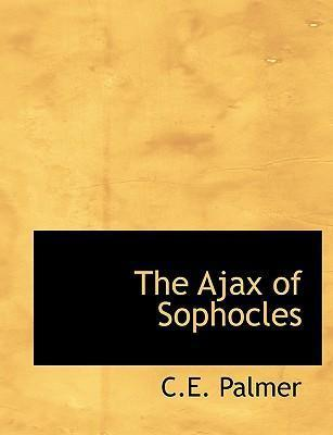 The Ajax of Sophocles