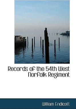 Records of the 54th West Norfolk Regiment