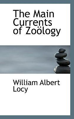 The Main Currents of Zoaplogy