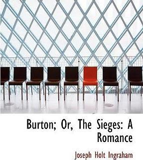 Burton; Or, the Sieges