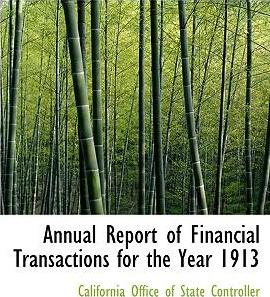 Annual Report of Financial Transactions for the Year 1913