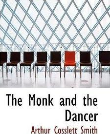 The Monk and the Dancer