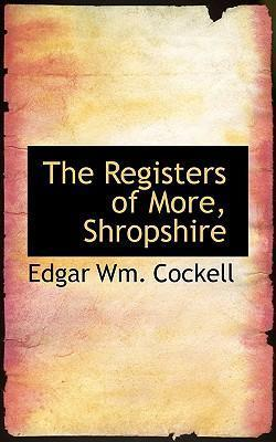 The Registers of More, Shropshire