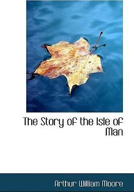 The Story of the Isle of Man
