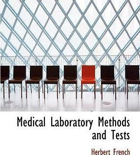 Medical Laboratory Methods and Tests