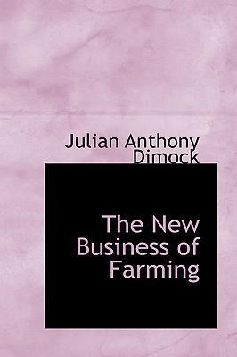 The New Business of Farming