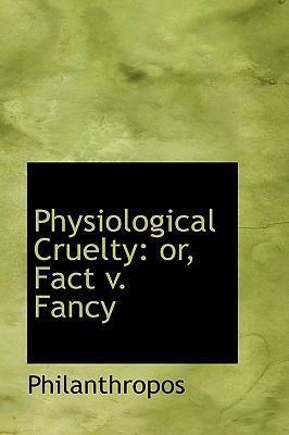 Physiological Cruelty