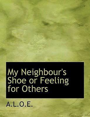 My Neighbour's Shoe or Feeling for Others