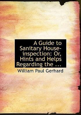 A Guide to Sanitary House-Inspection