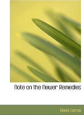 Note on the Newer Remedies