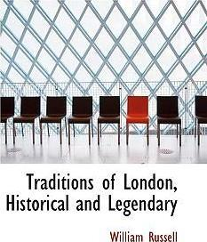 Traditions of London, Historical and Legendary