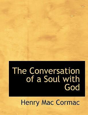 The Conversation of a Soul with God