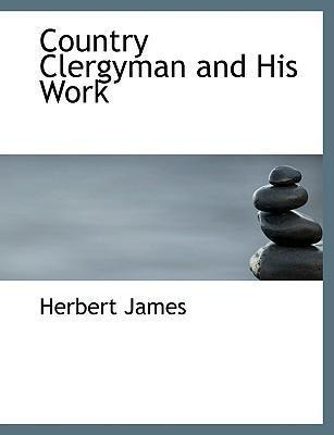 Country Clergyman and His Work