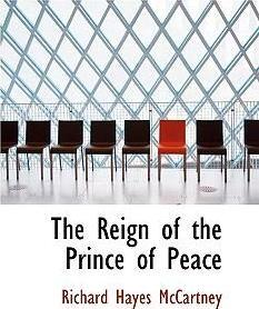 The Reign of the Prince of Peace