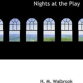 Nights at the Play