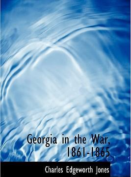 Georgia in the War, 1861-1865