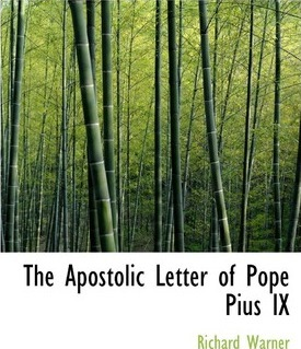 The Apostolic Letter of Pope Pius IX