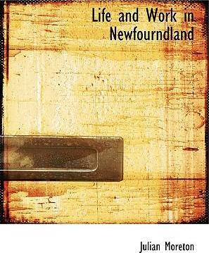 Life and Work in Newfourndland