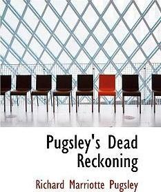 Pugsley's Dead Reckoning