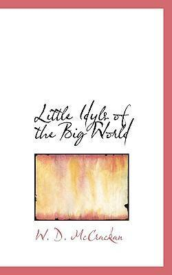 Little Idyls of the Big World
