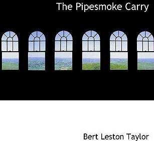The Pipesmoke Carry