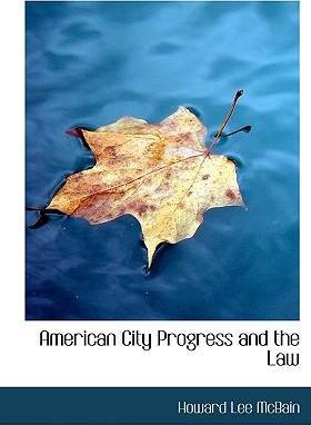 American City Progress and the Law