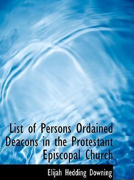 List of Persons Ordained Deacons in the Protestant Episcopal Church