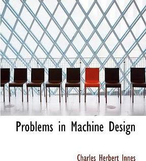 Problems in Machine Design