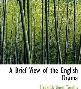 A Brief View of the English Drama