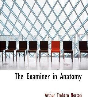 The Examiner in Anatomy