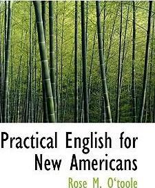 Practical English for New Americans
