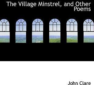 The Village Minstrel, and Other Poems