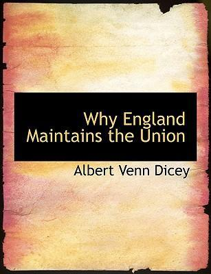 Why England Maintains the Union