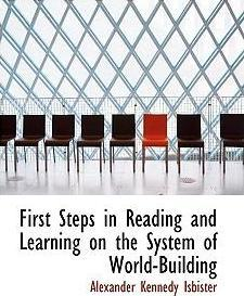 First Steps in Reading and Learning on the System of World-Building