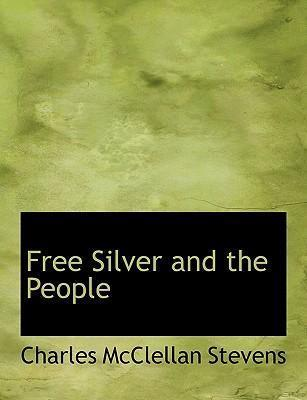 Free Silver and the People