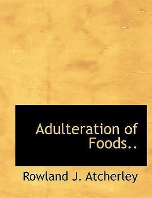 Adulteration of Foods..