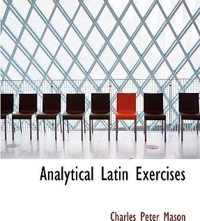Analytical Latin Exercises