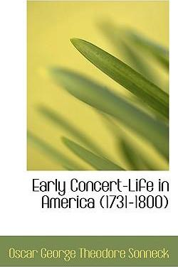 Early Concert-Life in America (1731-1800)