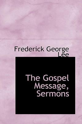 The Gospel Message, Sermons