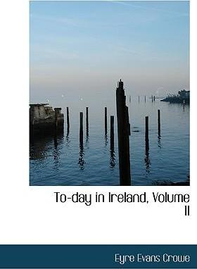 To-Day in Ireland, Volume II