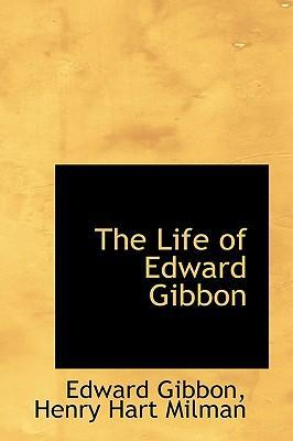 The Life of Edward Gibbon
