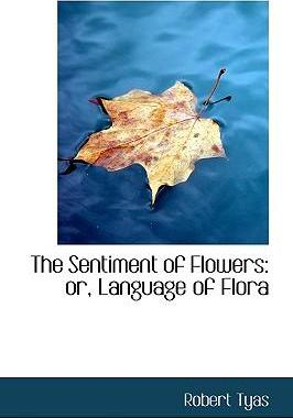 The Sentiment of Flowers